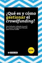¿Qué es y cómo gestionar el crowdfunding? (ebook)