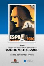 Madrid Militarizado (ebook)