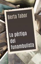 La pértiga del funambulista (ebook)