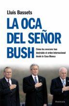 La oca del señor Bush (ebook)