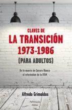 Claves de la transición 1973-1986 (Para adultos) (ebook)