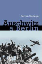 De Auschwitz a Berlín (ebook)