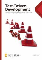 Test-driven development: Teste e design no mundo real com Ruby (ebook)
