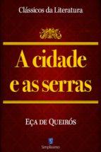 A Cidade E As Serras (ebook)
