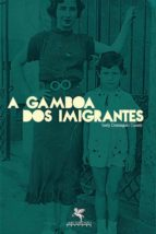 A gamboa dos imigrantes