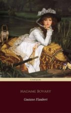 Madame Bovary (Centaurs Classics) [The 100 greatest novels of all time - #18] (ebook)
