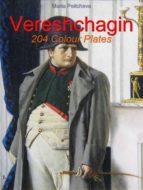 Vereshchagin:  204 Colour Plates (ebook)
