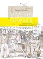 Vivere da grandi (ebook)