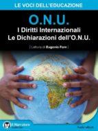 I Diritti Internazionali - Le Dichiarazioni dell'O.N.U. (Audio-eBook) (ebook)