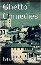 Ghetto Comedies  (ebook)