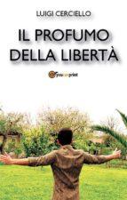 Il profumo della libertà (ebook)