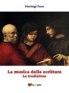 La musica delle scritture - La tradizione (ebook)
