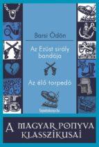 Az Ezüst sirály bandája - Az élő torpedó (ebook)