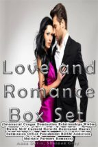 Love and Romance Box Set (Interracial Cougar Domination Relationships Wwbm Bwwm Milf Cuckold Hotwife Dominated Master Submission Office Punishment BDSM Addiction Multiple Partners Romance) (ebook)
