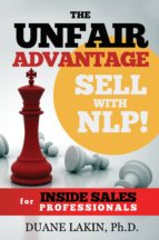 The Unfair Advantage: Sell with NLP! for INSIDE SALES Professionals (ebook)