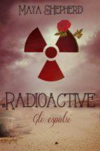 Radioactive - Gli Espulsi (ebook)