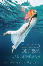 El Fuego De Frisia (ebook)