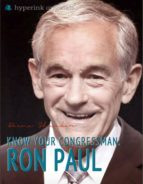 Guide to Your Congressman: Ron Paul (ebook)