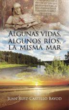 Algunas vidas, algunos ríos, la misma mar (ebook)
