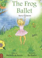 The Frog Ballet (ebook)
