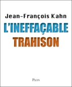 L'ineffaçable trahison (ebook)