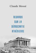 Regards sur la démocratie athénienne (ebook)
