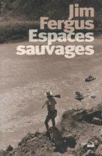 Espaces sauvages (ebook)