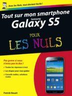 Tout sur mon Samsung Galaxy S5 Pour les Nuls (ebook)
