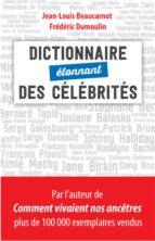 Dictionnaire étonnant des célébrités (ebook)