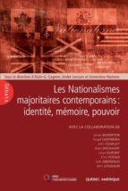 Les Nationalismes majoritaires contemporains: identité, mémoire, pouvoir (ebook)