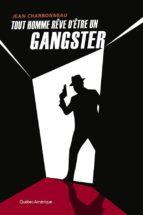 Tout homme rêve d'être un gangster (ebook)