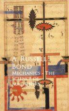 Mechanics - The Science of Machinery (ebook)