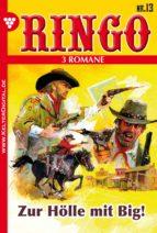 Ringo 3 Romane Nr. 13 - Western