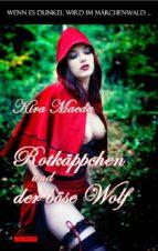 Wenn es dunkel wird im Märchenwald ...: Rotkäppchen und der böse Wolf (ebook)