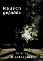 Rauschgefühle (ebook)