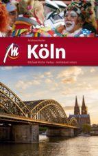 Köln Reiseführer Michael Müller Verlag (ebook)