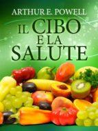 Il Cibo e la Salute (ebook)