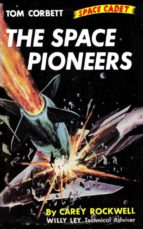 The Space Pioneers (Illustrated Edition) (ebook)