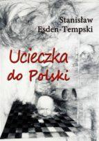 Ucieczka do Polski (ebook)