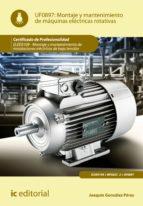 Montaje y mantenimiento de máquinas eléctricas rotativas. ELEE0109 - Montaje y mantenimiento de instalaciones eléctricas de baja tensión (ebook)