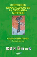 Contenidos Especializados en la Enseñanza Superior (ebook)