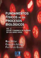 Fundamentos Físicos de los Procesos Biológicos. Volumen II (ebook)