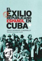 El exilio republicano español en Cuba (ebook)
