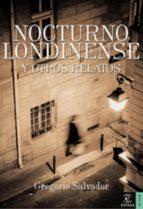 Nocturno londinense y otros relatos (ebook)