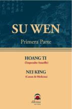 SU WEN (1ª Parte) (ebook)
