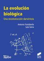 La evolución biológica (ebook)