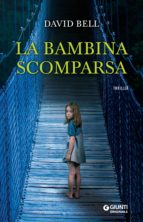 La bambina scomparsa (ebook)