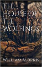 The House of the Wolfings (ebook)