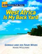 Gorgui and His Four Wives - A West African Folk Tale re-told (ebook)