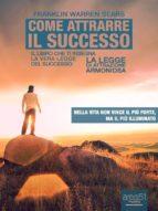 Come attrarre il successo (ebook)